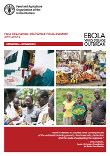 Ebola Outbreak West Africa: FAO Regional Response Programme (October 2014 – September 2015)